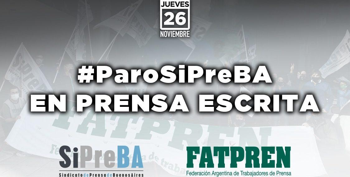 El SiPreBA convoca un paro en prensa escrita este jueves 26/11