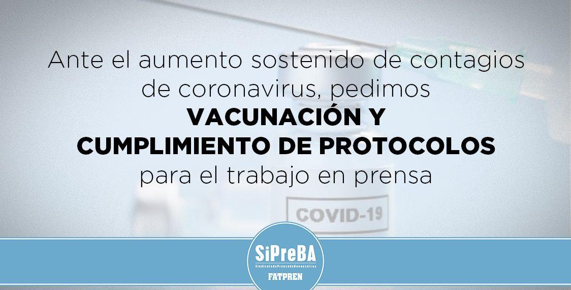 Les trabajadores de prensa pedimos vacunación y cumplimiento de los protocolos